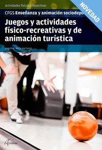 GS - JUEGOS Y ACTIVIDADES FISICO-RECREATIVAS Y DE ANIMACION TURISTICA