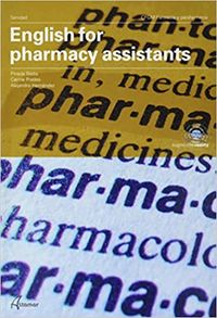 Gm - English For Pharmacy Assistants - A. Hernandez / C. Prades / P. Badia