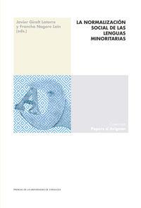 NORMALIZACION SOCIAL DE LAS LENGUAS MINORITARIAS, LA
