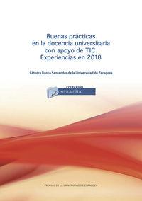 BUENAS PRACTICAS EN LA DOCENCIA UNIVERSITARIA CON APOYO DE LAS TIC - EXPERIENCIAS EN 2018