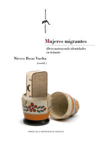 Mujeres Migrantes - Nieves Ibeas Vuelta