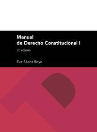 Manual De Derecho Constitucional I - Eva Saenz Royo