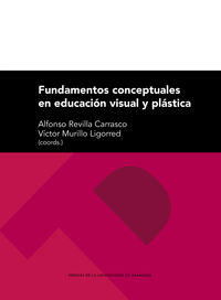 Fundamentos Conceptuales En Educacion Visual Y Plastica - Alfonso Revilla Carrasco