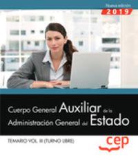 TEMARIO 3 T. L. - CUERPO GENERAL AUXILIAR - ADMINISTRACION DEL ESTADO - TURNO LIBRE