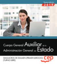 SIMULACRO DE EXAMENES T. L. - CUERPO GENERAL AUXILIAR - ADMINISTRACION GENERAL DEL ESTADO - TURNO LIBRE