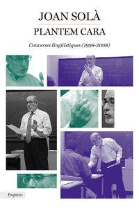 PLANTEM CARA - CONVERSES LINGUISTIQUES (1998-2008)
