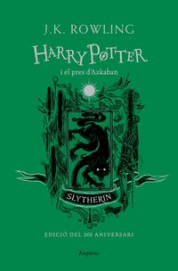 harry potter i el pres d'azkaban (slytherin) - J. K. Rowling