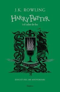 harry potter i el calze de foc (ed slytherin) - J. K. Rowling