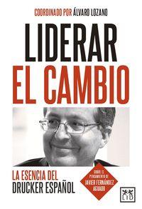 Liderar El Cambio - Alvaro Lozano Fuentes