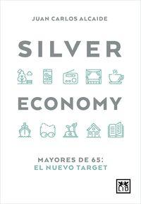 Silver Economy - Carlos Rodriguez Braun