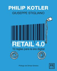 RETAIL 4.0 - 10 REGLAS PARA LA ERA DIGITAL