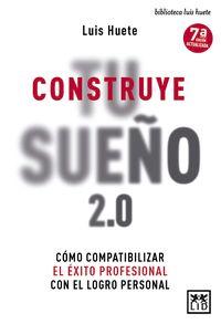 CONSTRUYE TU SUEÑO