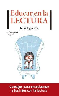 EDUCAR EN LA LECTURA
