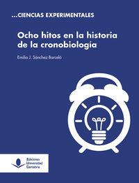 OCHO HITOS EN LA HISTORIA DE LA CRONOBIOLOGIA
