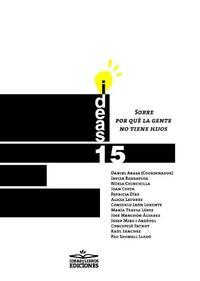 Sobre Por Que La Gente No Tiene Hijos - Daniel Arasa (coord. )