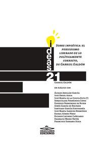 SOBRE INFOETICA - EL PERIODISMO LIBERADO DE LO POLITICAMENTE CORRECTO