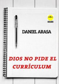 DIOS NO PIDE EL CURRICULUM