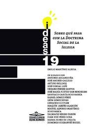 Sobre Que Pasa Con La Doctrina Social De La Iglesia - Emilio Martinez Albesa / Jose Andres-Gallego