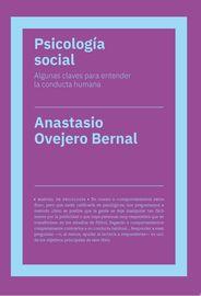 PSICOLOGIA SOCIAL - ALGUNAS CLAVES PARA ENTENDER LA CONDUCTA HUMANA