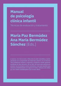MANUAL DE PSICOLOGIA CLINICA INFANTIL - TECNICAS DE EVALUACION Y TRATAMIENTO
