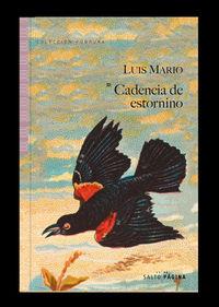 cadencia de estornino - Luis Mario