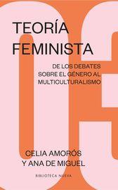 TEORIA FEMINISTA 3 - DE LOS DEBATES SOBRE EL GENERO AL MULTICULTURALISMO