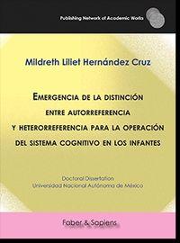 EMERGENCIA DE LA DISTINCION ENTRE AUTORREFERENCIA Y HETERORREFERENCIA PARA LA OPERACION DEL SISTEMA COGNITIVO EN LOS INFANTES