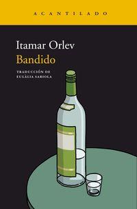 Bandido (premio Sapir 2015) - Itamar Orlev