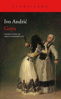 Goya - Ivo Andric