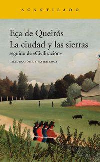 La ciudad y las sierras - JOSE MARIA EÇA DE QUEIROS