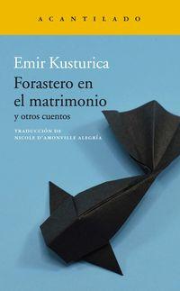 Forastero En El Matrimonio - Emir Kusturica