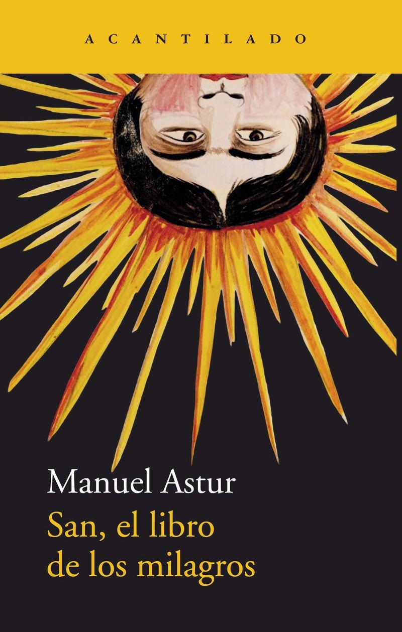 San, El Libro De Los Milagros - Manuel Astur Gonzalez