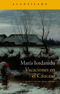 vacaciones en el caucaso - Maria Iordanidu