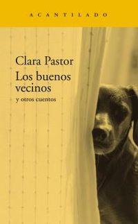 Los buenos vecinos - Clara Pastor Olives