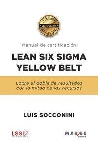 LEAN SIX SIGMA YELLOW BELT - MANUAL DE CERTIFICACION