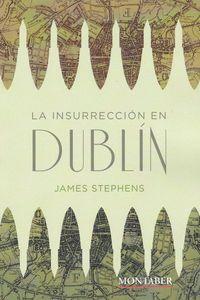 La insurreccion en dublin - James Stephens