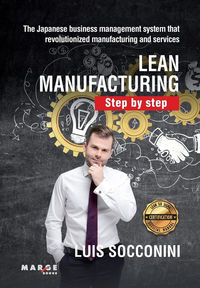 LEAN MANUFACTURING - STEP BY STEP