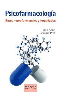 PSICOFARMACOLOGIA - BASES NEUROFUNCIONALES Y TERAPEUTICA