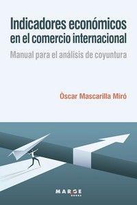 INDICADORES ECONOMICOS EN EL COMERCIO INTERNACIONAL
