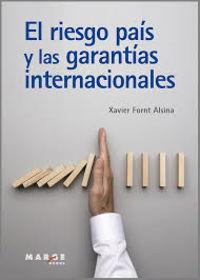 EL RIESGO PAIS Y LAS GARANTIAS INTERNACIONALES