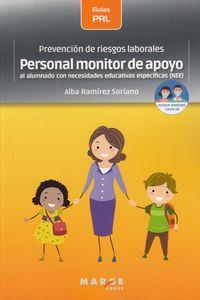 PREVENCION DE RIESGOS LABORALES - PERSONAL MONITOR DE APOYO AL ALUMNADO CON NECESIDADES EDUCATIVAS ESPECIFICAS