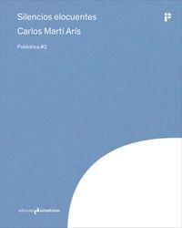 Silencios Elocuentes - Carlos Marti Aris