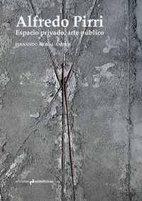 ALFREDO PIRRI ESPACIO PRIVADO, ARTE PUBLICO