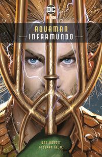 Aquaman - Inframundo - Dan Abnett