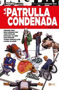 dc's young animall - la patrulla condenada - libro uno - Gerard Way / Jeremy Lambert
