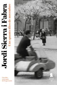 Quants Dies De Novembre, Uns (inspector Mascarell 11) - Un Crim Al Mon De L'espectacle - Jordi Sierra I Fabra