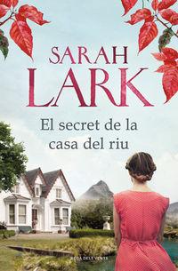 El secret de la casa del riu - Sarah Lark