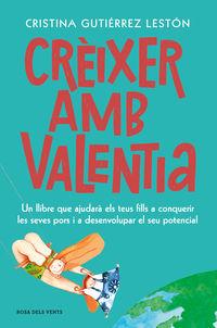 Creixer Amb Valentia - Cristina Gutierrez Leston