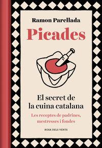 PICADES - EL SECRET DE LA CUINA CATALANA