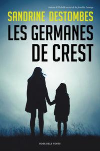 Germanes De Crest, Les - Sandrine Destombes
